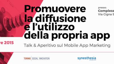 Talk sul Mobile App Marketing & Aperitivo social
